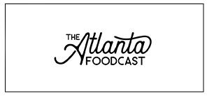 The Atlanta Foodcast